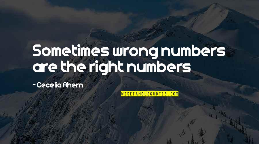 Francais Short Quotes By Cecelia Ahern: Sometimes wrong numbers are the right numbers