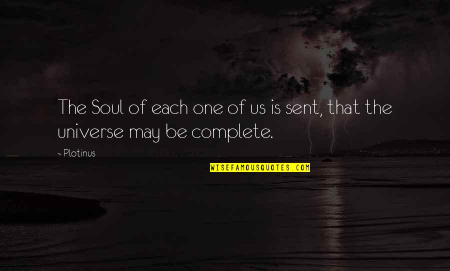 Francis Maude Quotes By Plotinus: The Soul of each one of us is