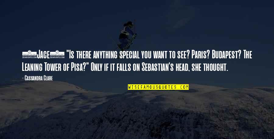 "Fray Quotes By Cassandra Clare: (Jace) ""Is there anything special you want to"