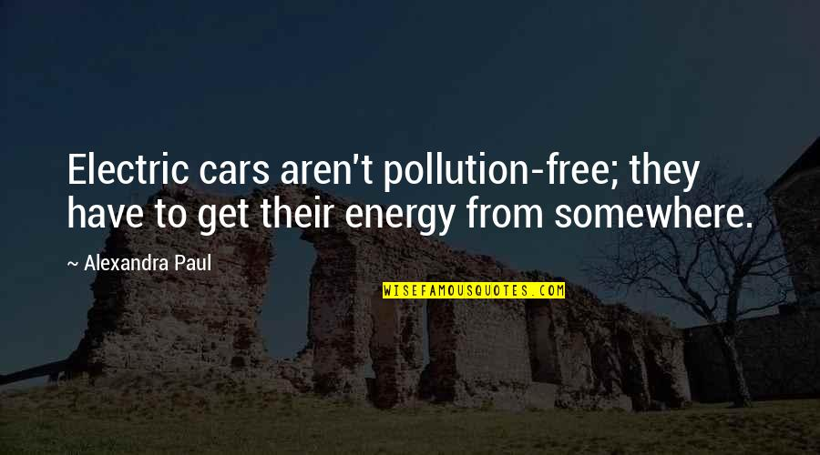 Free Car Quotes By Alexandra Paul: Electric cars aren't pollution-free; they have to get