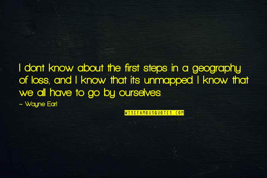 Free Four Veronica Roth Quotes By Wayne Earl: I don't know about the first steps in