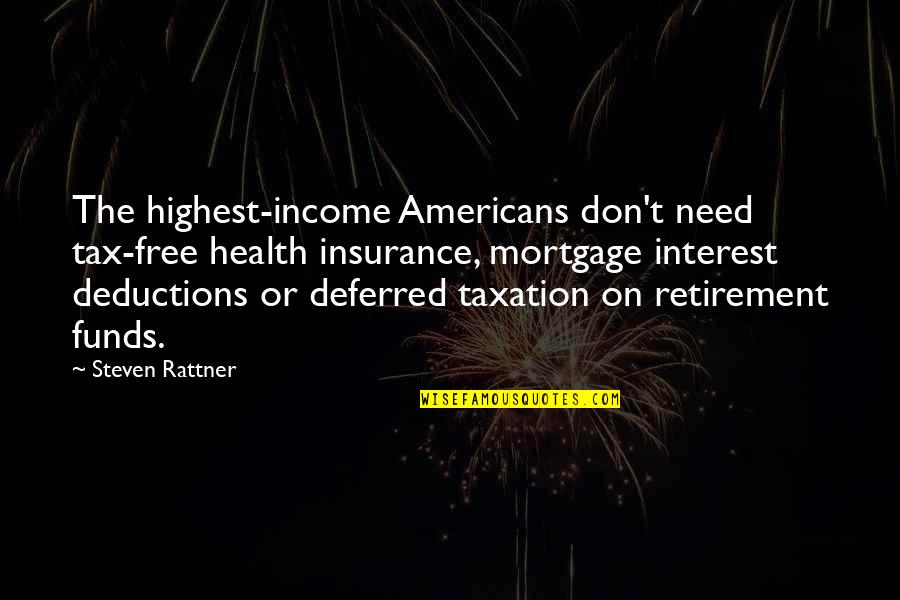 Free Mortgage Insurance Quotes By Steven Rattner: The highest-income Americans don't need tax-free health insurance,