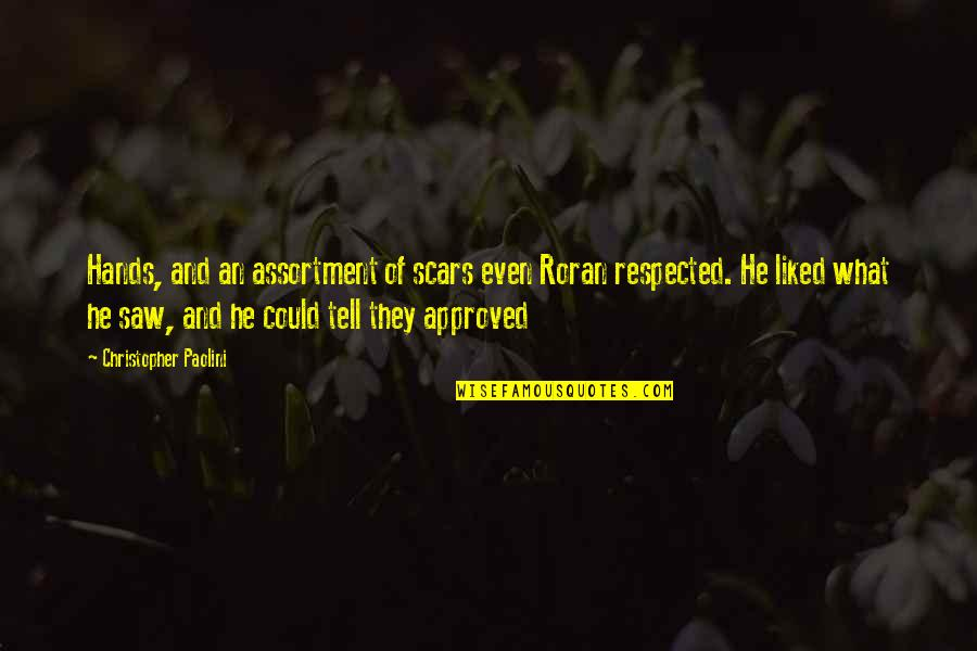 Free Sms Daily Quotes By Christopher Paolini: Hands, and an assortment of scars even Roran