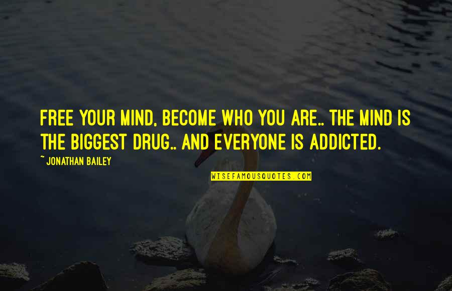 Free Your Mind Quotes: top 72 famous quotes about Free Your Mind