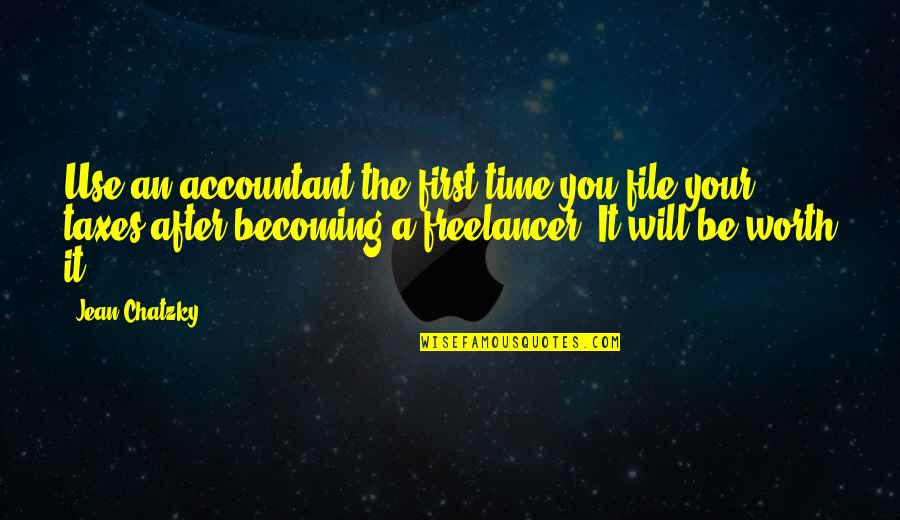 Freelancer Quotes By Jean Chatzky: Use an accountant the first time you file