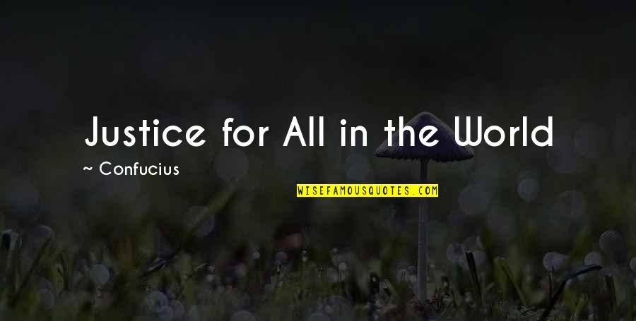 Friday Salah Quotes By Confucius: Justice for All in the World