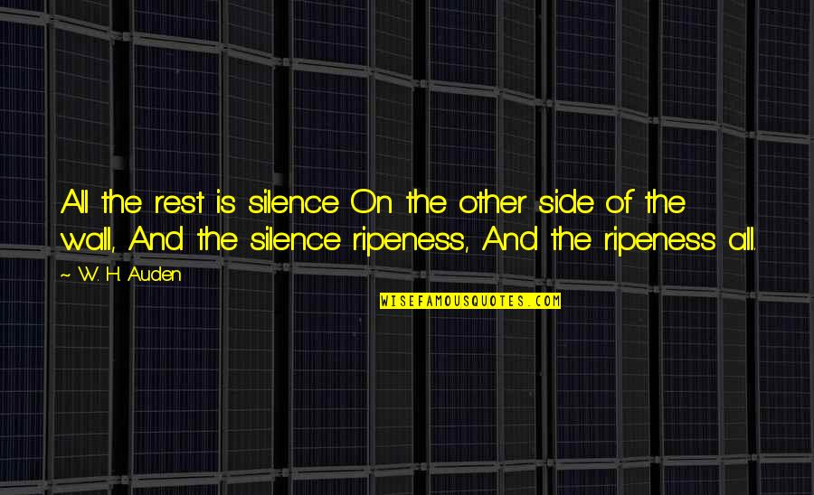 Friend Ignores Quotes By W. H. Auden: All the rest is silence On the other