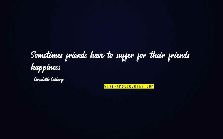 friends and happiness quotes top famous quotes about friends
