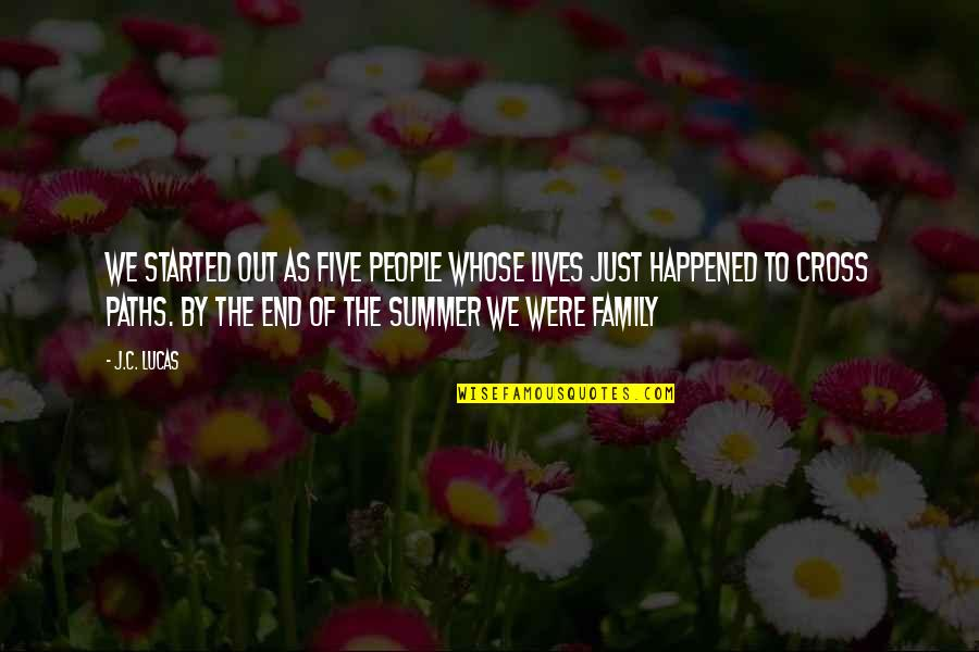 Friends And Summer Quotes By J.C. Lucas: We started out as five people whose lives