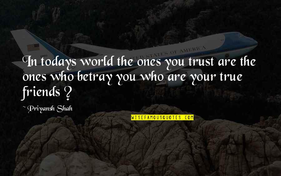 Friends That Betray You Quotes: top 13 famous quotes about