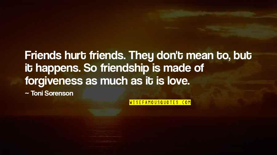 friends that hurt you quotes top famous quotes about friends