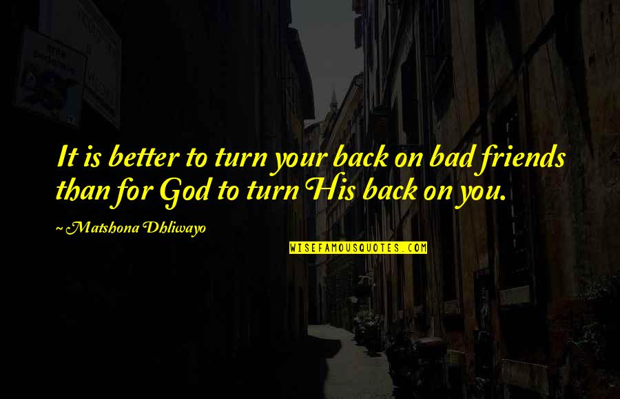 friends turn their back on you quotes top famous quotes about