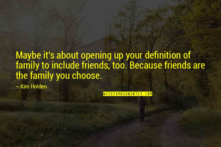 Friends You Choose Quotes Top 40 Famous Quotes About Friends You Choose