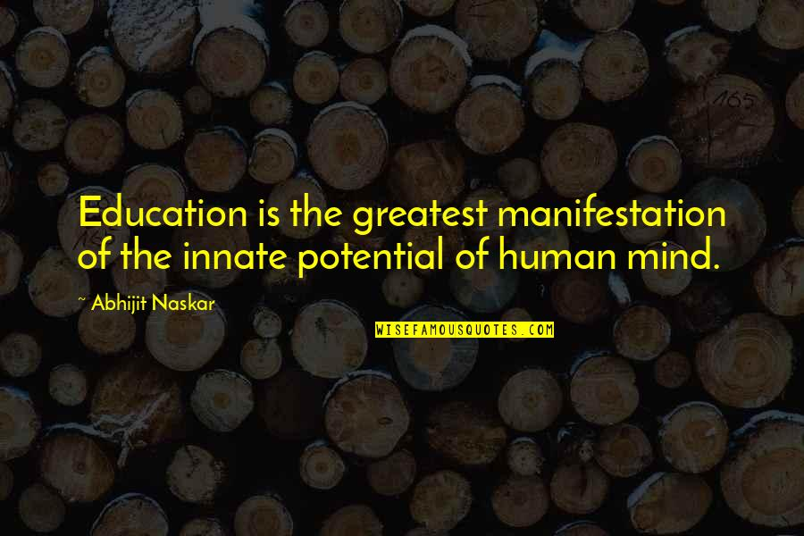Friendship And Trust Images Quotes By Abhijit Naskar: Education is the greatest manifestation of the innate