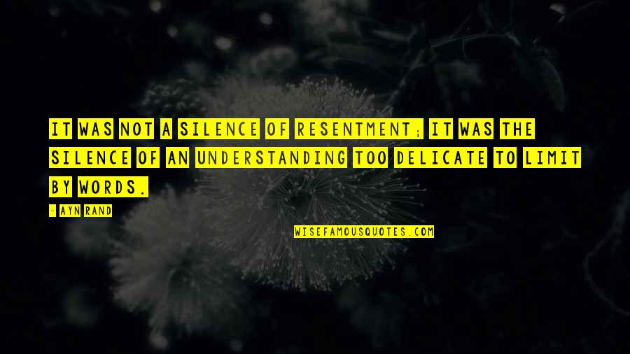 Friendship From Winnie The Pooh Quotes By Ayn Rand: It was not a silence of resentment; it