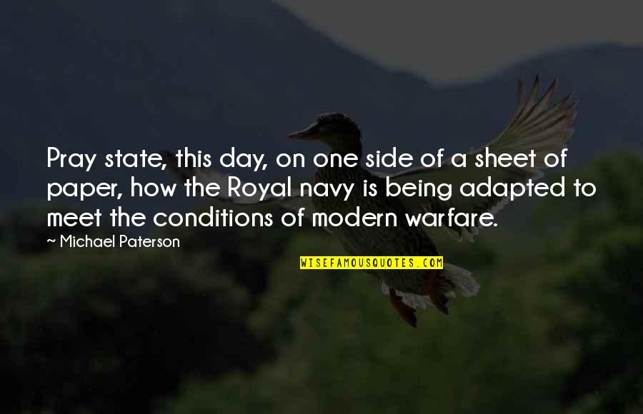 Friendship Long Lasting Quotes By Michael Paterson: Pray state, this day, on one side of