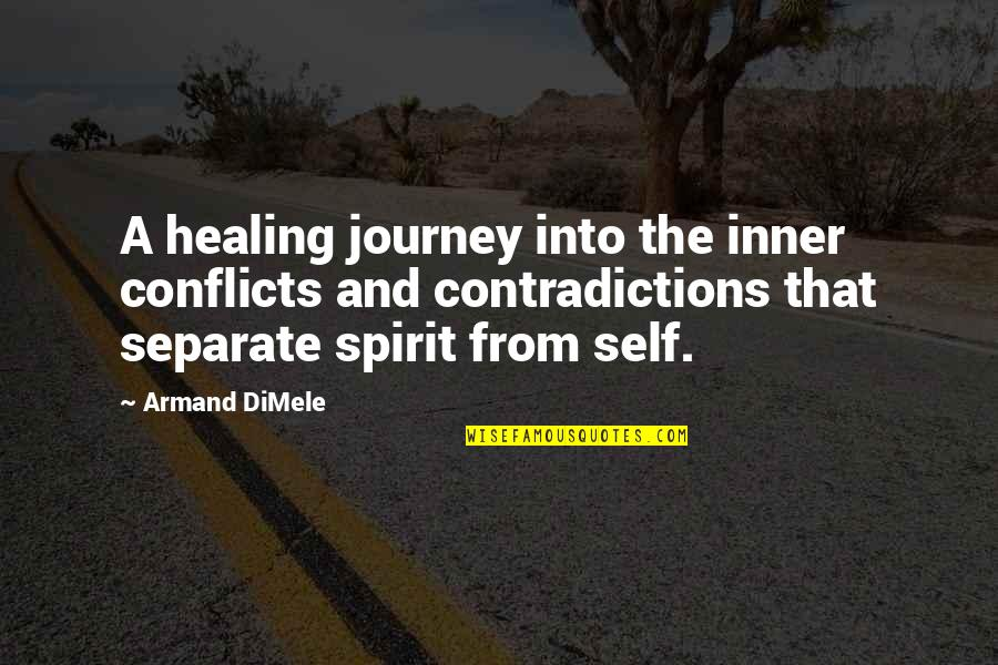 Friendship Snoopy Quotes By Armand DiMele: A healing journey into the inner conflicts and