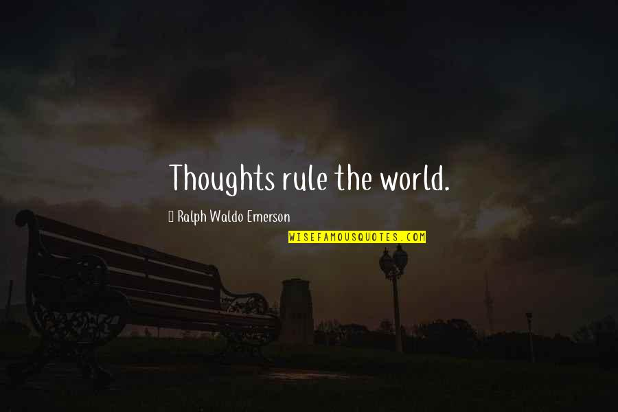 Frieza Japanese Quotes By Ralph Waldo Emerson: Thoughts rule the world.
