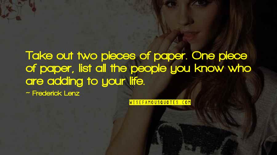 Fulcrum Quotes By Frederick Lenz: Take out two pieces of paper. One piece
