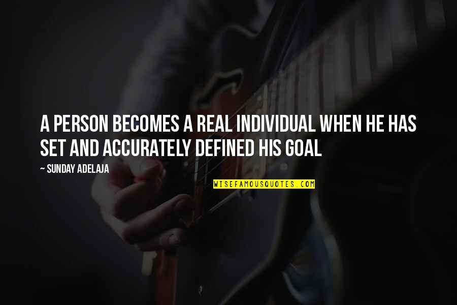 Fulfilment's Quotes By Sunday Adelaja: A person becomes a real individual when he