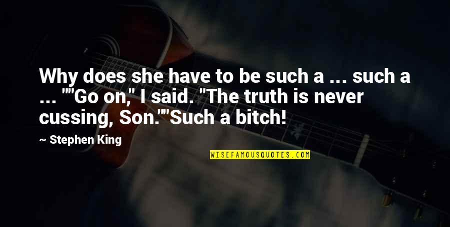Full In Our Stars Quotes By Stephen King: Why does she have to be such a