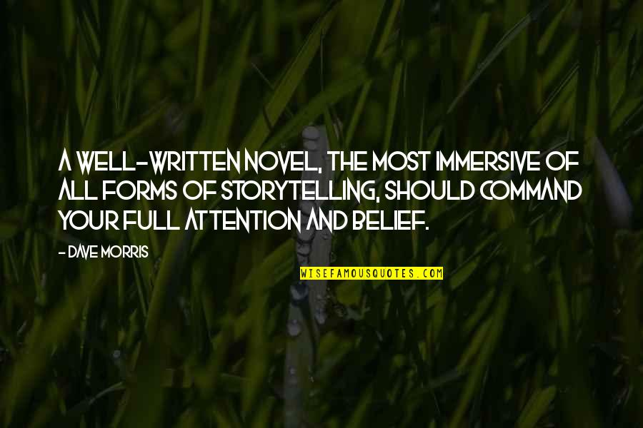 Full Quotes By Dave Morris: A well-written novel, the most immersive of all