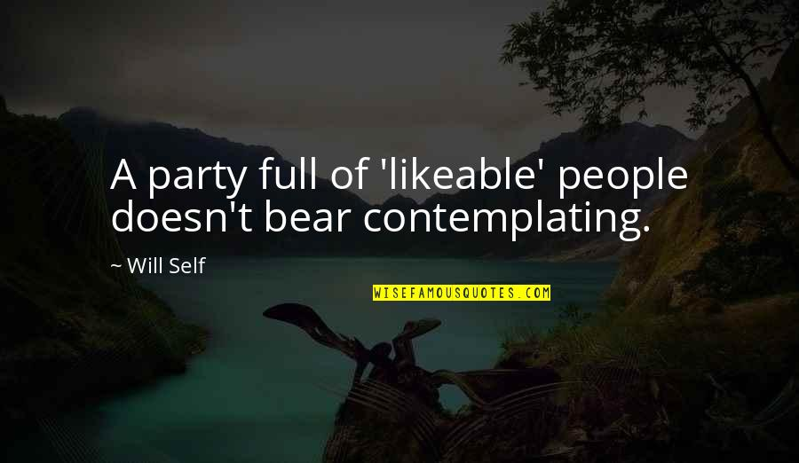 Full Quotes By Will Self: A party full of 'likeable' people doesn't bear