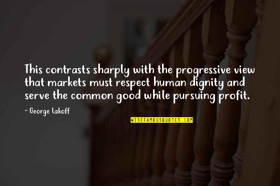 Funniest Sue Sylvester Quotes By George Lakoff: This contrasts sharply with the progressive view that