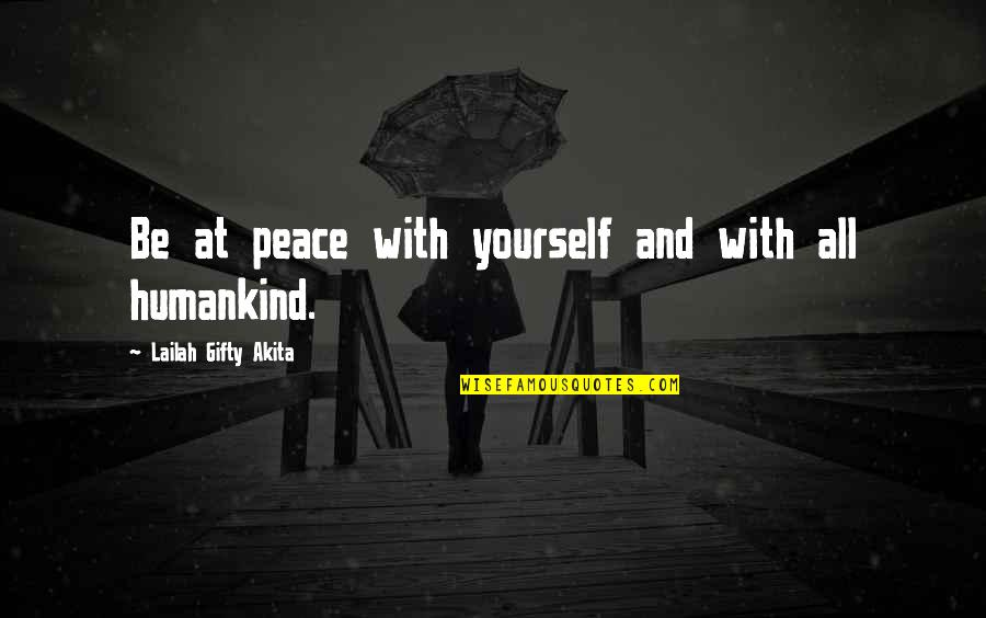 Funny 90 Year Old Quotes By Lailah Gifty Akita: Be at peace with yourself and with all