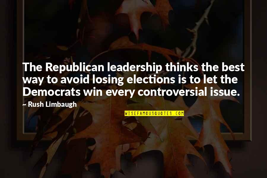 Funny Academy Award Quotes By Rush Limbaugh: The Republican leadership thinks the best way to