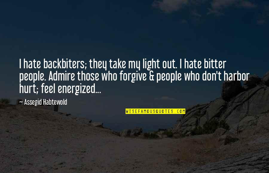 Funny Anti Male Quotes By Assegid Habtewold: I hate backbiters; they take my light out.