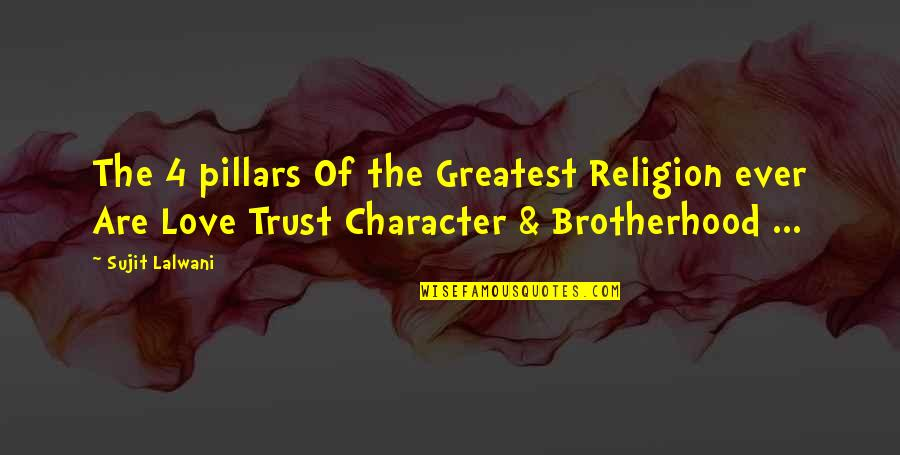 Funny Anti Religion Quotes By Sujit Lalwani: The 4 pillars Of the Greatest Religion ever