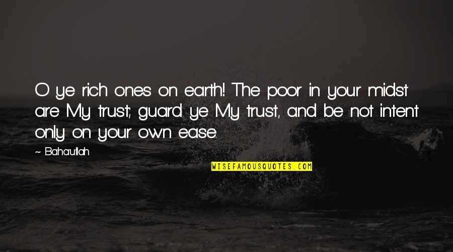 Funny April Fools Picture Quotes By Baha'u'llah: O ye rich ones on earth! The poor