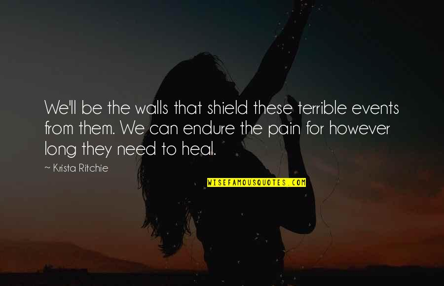 Funny April Fools Picture Quotes By Krista Ritchie: We'll be the walls that shield these terrible