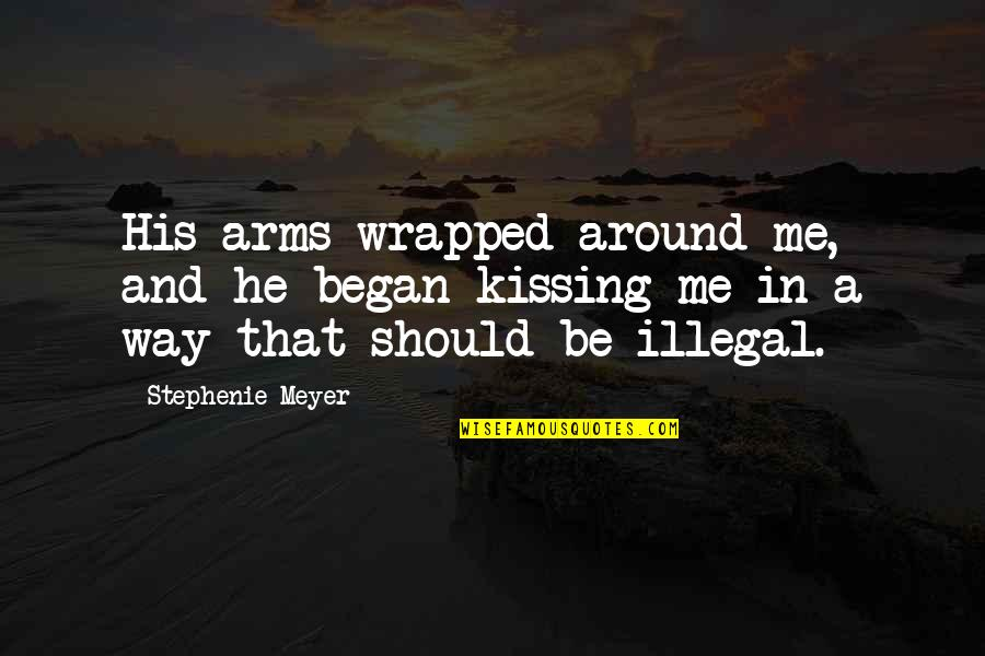 Funny Australian Slang Quotes By Stephenie Meyer: His arms wrapped around me, and he began