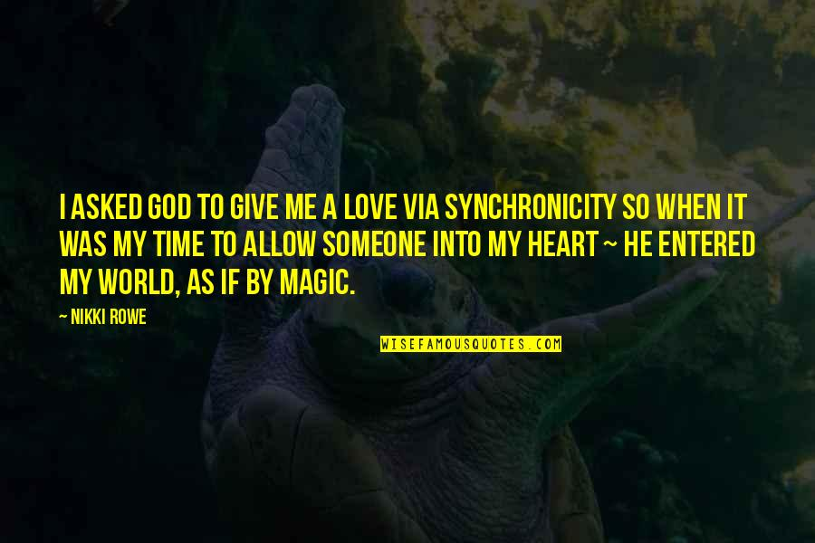 Funny Bacteria Quotes By Nikki Rowe: i asked God to give me a love
