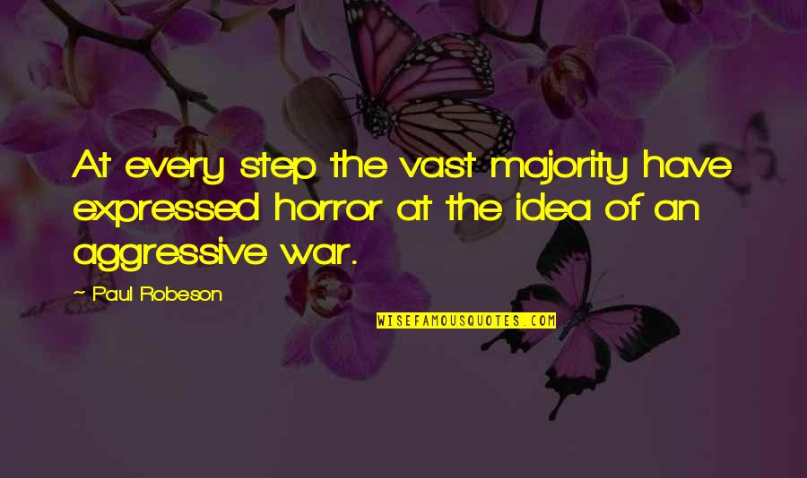 Funny Barman Quotes By Paul Robeson: At every step the vast majority have expressed