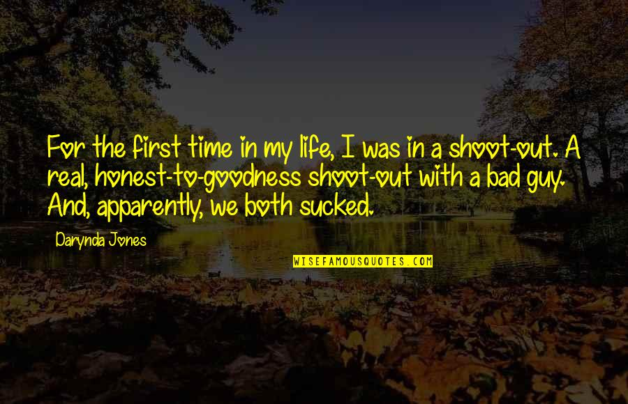 Funny Be Real Quotes By Darynda Jones: For the first time in my life, I