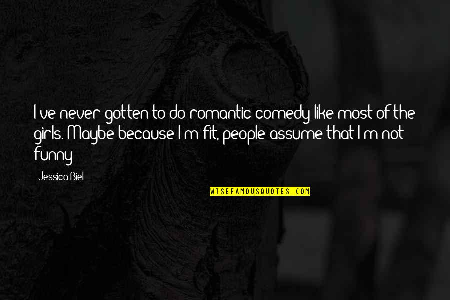 Funny But Romantic Quotes By Jessica Biel: I've never gotten to do romantic comedy like