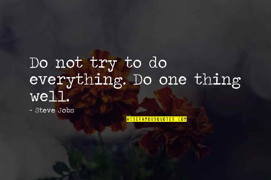 Funny Captain Picard Quotes By Steve Jobs: Do not try to do everything. Do one