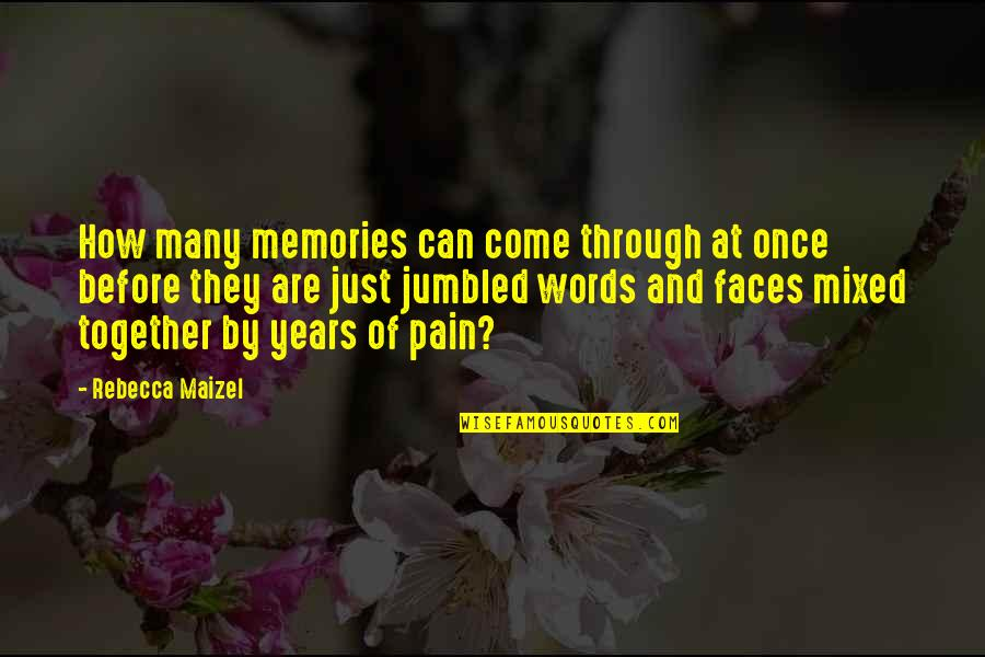 Funny Cricket World Cup Quotes By Rebecca Maizel: How many memories can come through at once