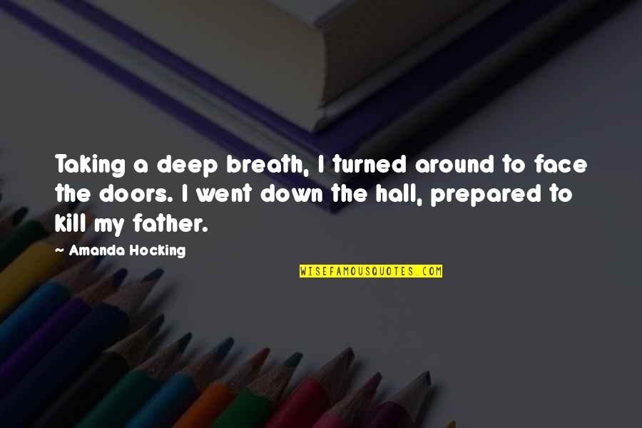 Funny Csi Quotes By Amanda Hocking: Taking a deep breath, I turned around to