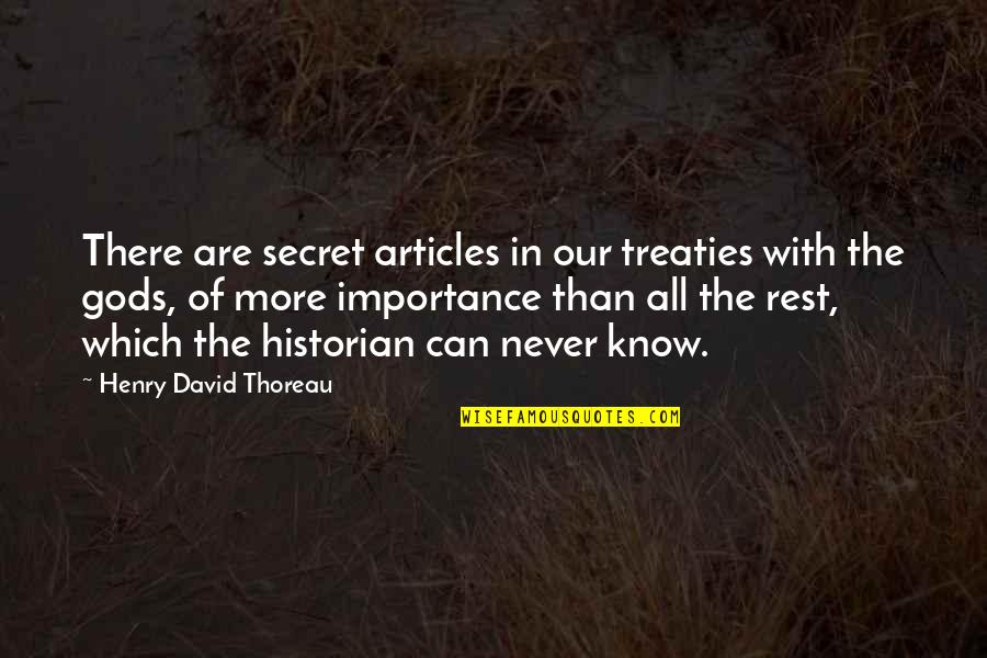 Funny Dollar Bill Quotes By Henry David Thoreau: There are secret articles in our treaties with
