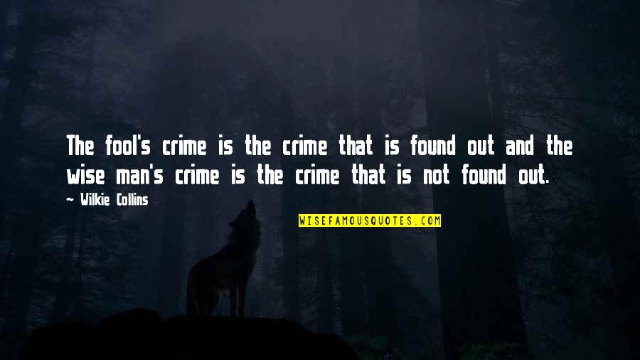 Funny Dora Explorer Quotes By Wilkie Collins: The fool's crime is the crime that is