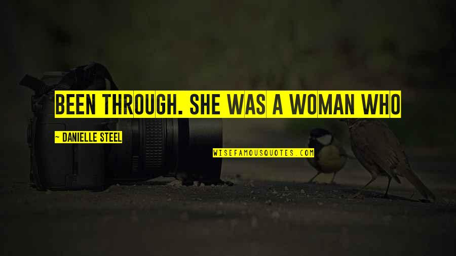 Funny Fifa Commentary Quotes By Danielle Steel: been through. She was a woman who