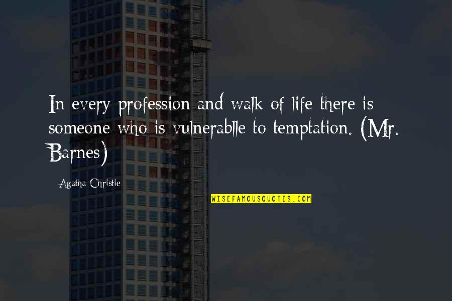 Funny Fifth Grade Quotes By Agatha Christie: In every profession and walk of life there