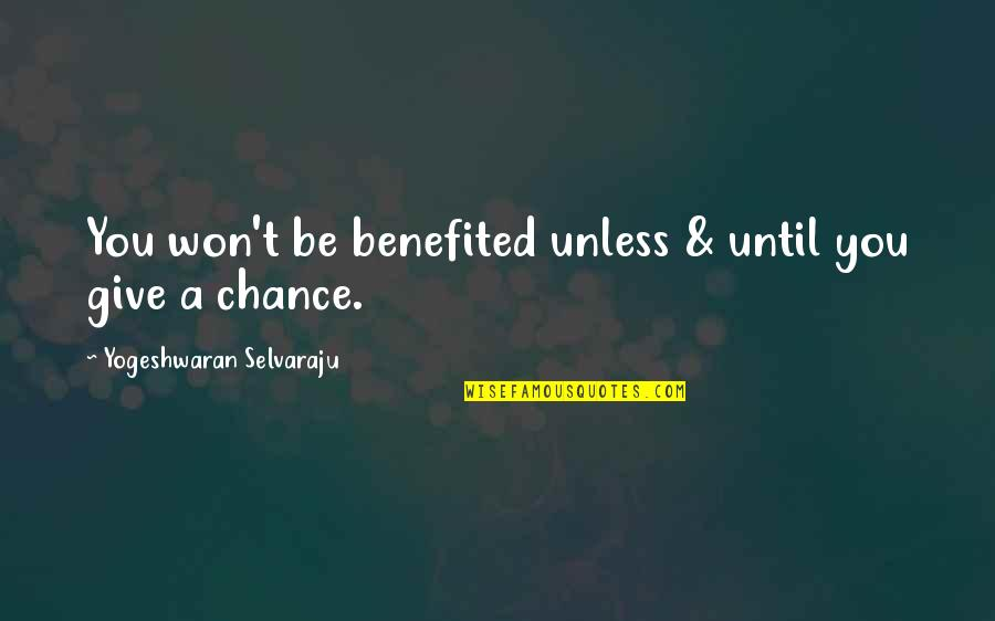 Funny Gta 3 Quotes By Yogeshwaran Selvaraju: You won't be benefited unless & until you
