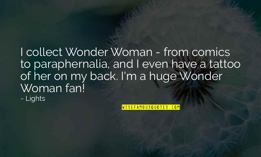 Funny Hair Net Quotes By Lights: I collect Wonder Woman - from comics to