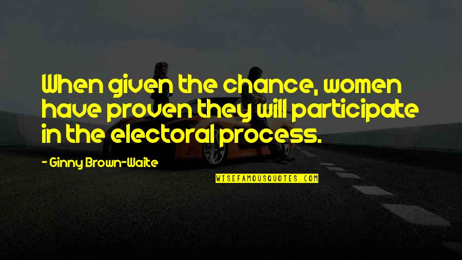 Funny Inspirational Get Well Quotes By Ginny Brown-Waite: When given the chance, women have proven they