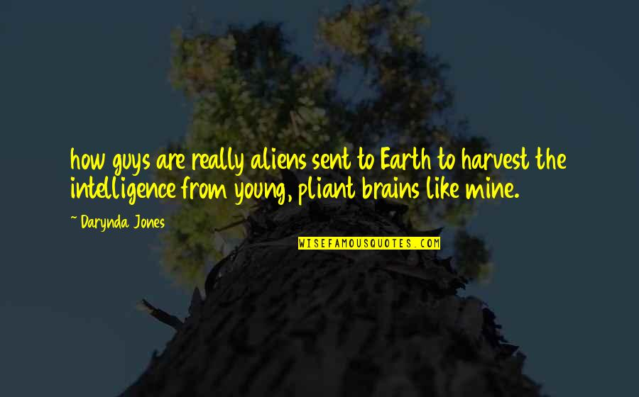 Funny Job Termination Quotes By Darynda Jones: how guys are really aliens sent to Earth